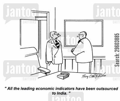 economic indicators cartoon humor: 'All the leading economic indicators,have been outsourced to india.'