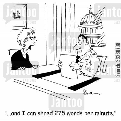 paper shredder cartoon humor: '...and I can shred 275 words per minute.'