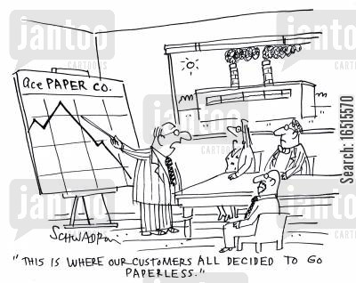 paperless office cartoon humor: 'This is where our customers all decided to go paperless.'
