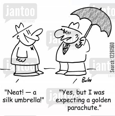 long service cartoon humor: 'Neat! -- a silk umbrella!', 'Yes, but I was expecting a golden parachute.'