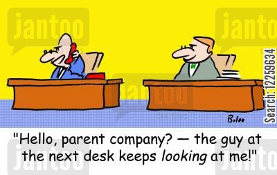 tattle tales cartoon humor: 'Hello, parent company? -- the guy at the next desk keeps LOOKING at me!'