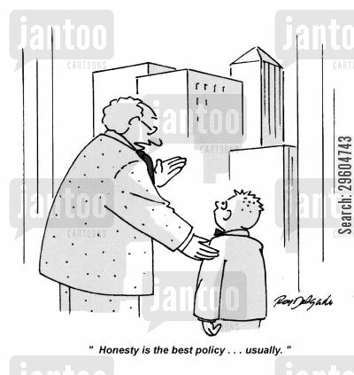 inspire cartoon humor: 'Honesty is the best policy... Usually.'