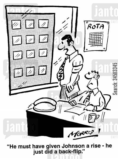 rota cartoon humor: He must have given Johnson a rise - he just did a back-flip.
