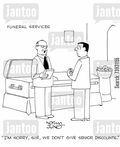funeral service cartoon humor: 'I'm sorry, sir, we don't give senior discounts.'