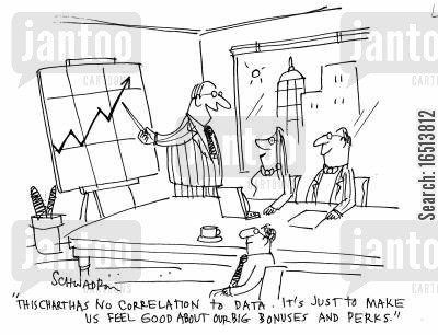 business company cartoon humor: 'This chart has no correlation to data. It's just to us feel good about our big bonuses and perks.'