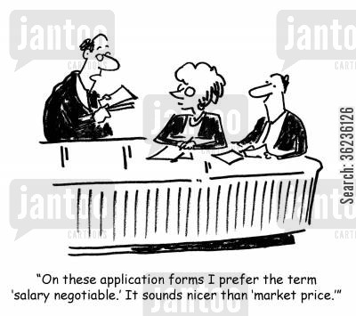 curriculum vitae cartoon humor: 'On these application forms I prefer the term 'salary negotiable.' It sounds nicer than 'market price.''