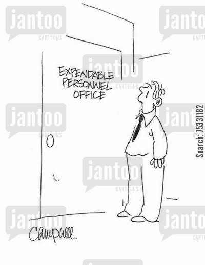 job market cartoon humor: Expendable Personnel Office