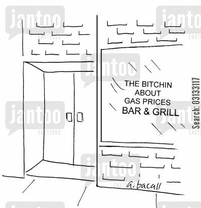 rising price cartoon humor: The bitchin' about gas prices Bar & Grill.