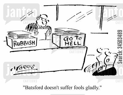 intolerant cartoon humor: Batsford doesn't suffer fools gladly.