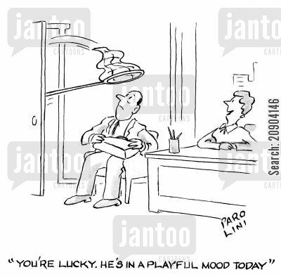 playful cartoon humor: 'You're in luck. He's in a playful mood today.'