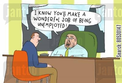 economic downturn cartoon humor: 'I know you'll make a wonderful job of being unemployed!'