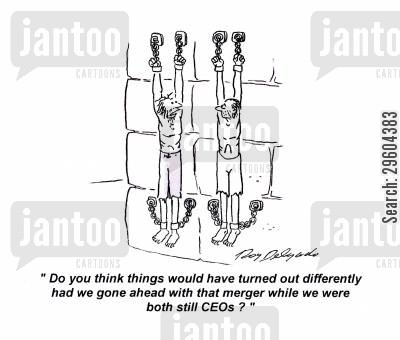 merger cartoon humor: 'Do you think things would have turned out differently had we gone ahead with that merger while we were both still CEOs?'
