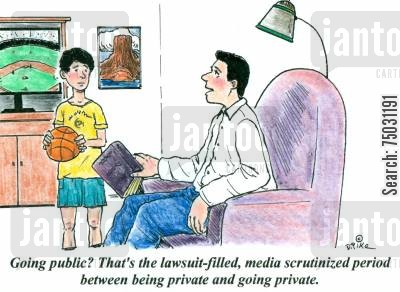 investment bank cartoon humor: 'Going public? That's the lawsuit-filled, media scrutinized period between being private and going private.'