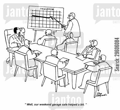 incomes cartoon humor: 'Well, our weekend garage sale helped a bit.'