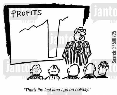 profit and loss cartoon humor: That's the last time I go on holiday.
