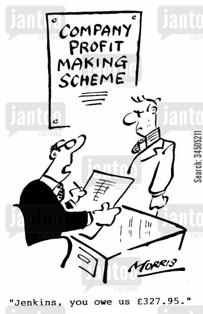 financial recovery cartoon humor: Company profit making scheme - Jenkins, you owe us £327.95.