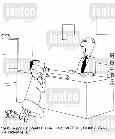 corporate ladders cartoon humor: 'You really want that promotion, don't you, Sherman?'
