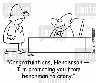 henchman cartoon humor: 'Congratulations, Henderson -- I'm promoting you from henchman to crony.'