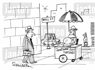 economic markets cartoon humor: 'Fortune 500 Fortunes'