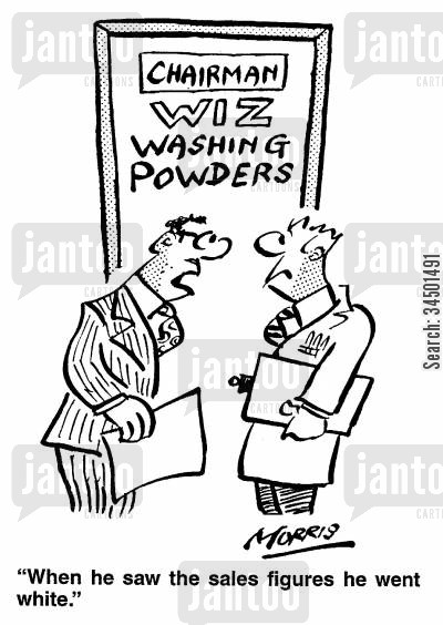 sales figures cartoon humor: Chairman, Wiz Washing Powders - When he saw the sales figures he went white.