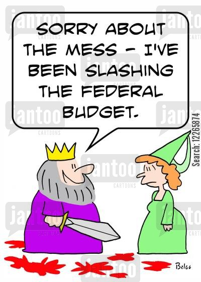 slashing cartoon humor: 'Sorry about the mess -- I've been slashing the Federal budget.'