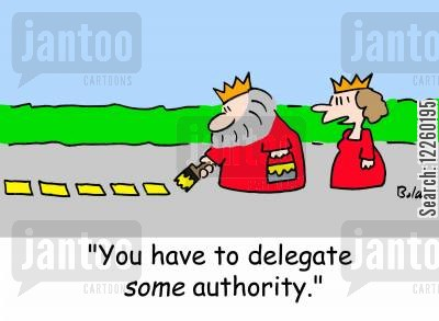 king cartoon humor: 'You have to delegate SOME authority.'