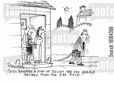 sigh cartoon humor: 'I'll breathe a sigh of relief the day Gerald retires from the rat race.'
