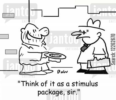 economic stimulus cartoon humor: 'Think of it as a stimulus package, sir.'