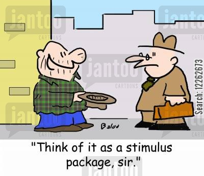stimulus cartoon humor: 'Think of it as a stimulus package, sir.'