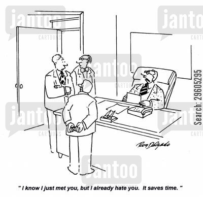 hates cartoon humor: 'I know I just met you, but I already hate you. It saves time.'