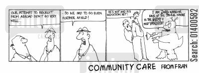 seeking cartoon humor: STRIP *Community Care * Recruiting from abroad