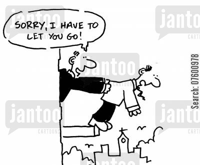 company policies cartoon humor: 'Sorry, I have to let you go!'