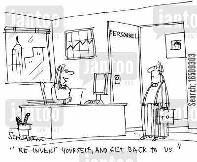 new image cartoon humor: 'Reinvent yourself, and get back to us.'