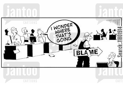 getting blamed cartoon humor: 'I wonder where that's going' (man carring arrow with 'blame' written on it).