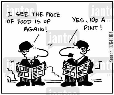 concern cartoon humor: 'I see the price of food is up again.' - 'Yes, 10 pence a pint.'