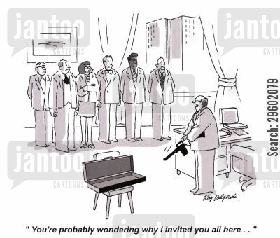 corporate cartoon humor: 'You're probably wondering why I invited you all here...'