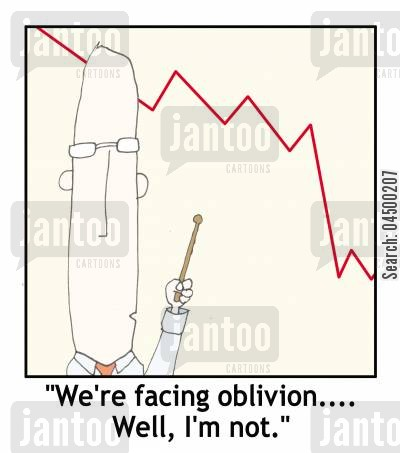 failing businesses cartoon humor: 'We're facing oblivion...Well, I'm not.'