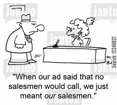 no salesman cartoon humor: 'When our ad said that no salesmen would call, we just meant OUR salesmen.'