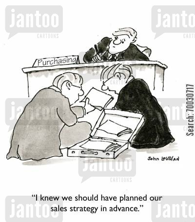 increasing sales cartoon humor: 'I knew we should have planned our sales strategy in advance.'