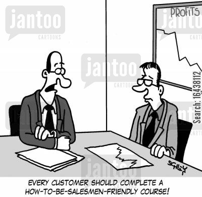 courses cartoon humor: 'Every customer should complete a how-to-be-salemen-friendly course!'