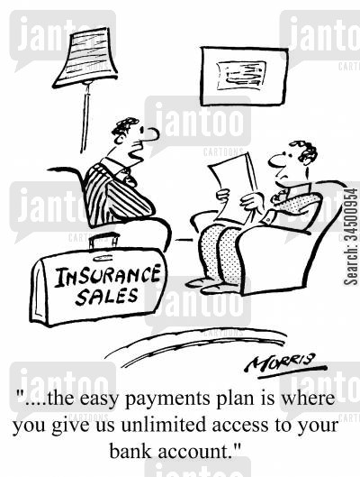insurance plan cartoon humor: Dodgy insurance sales plan