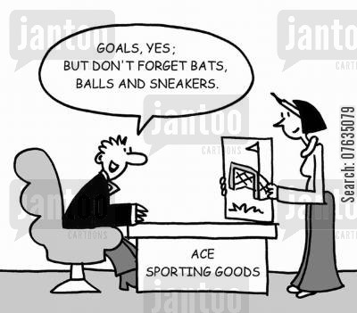 sports wear cartoon humor: Goals, yes, but don't forget bats, balls and sneakers.
