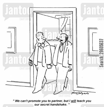 handshakes cartoon humor: 'We can't promote you to partner, but I will teach you our secret handshake.'