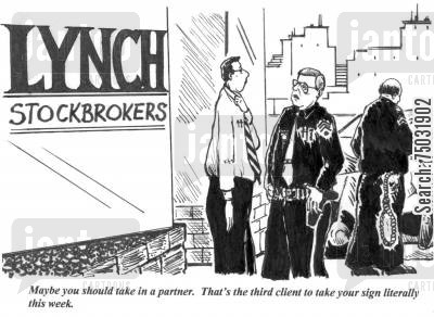 lynches cartoon humor: 'Maybe you should take in a partner. That's the third client to take your sign literally this week.'