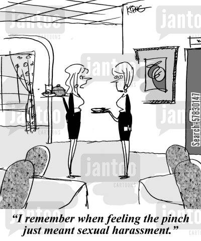 global economy cartoon humor: 'I remember when feeling the pinch just meant sexual harassment,'