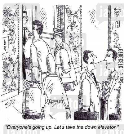 stock market crashes cartoon humor: 'Everyone's going up, Let's take the down elevator,'