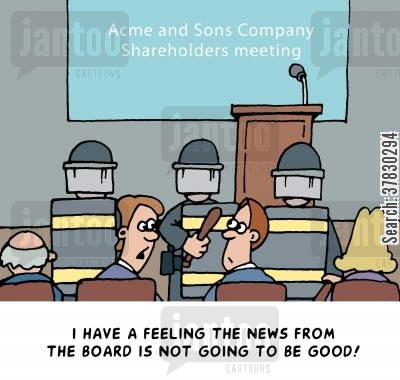 shareholders meeting cartoon humor: 'I have a feeling the news from the board is not going to be good.'