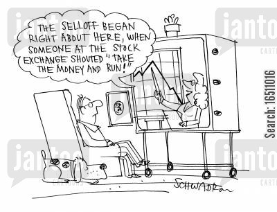 sellout cartoon humor: 'The selloff began right here, when someone at the stock exchange shouted 'Take the money and run!'.'