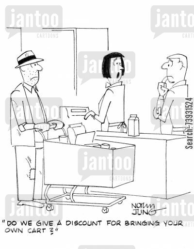 carts cartoon humor: 'Do we give a discount for bringing your own cart?'