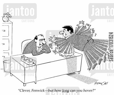 hovering cartoon humor: 'Clever, Fenwick